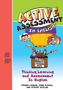 E-Book (pdf) Active Assessment in English von Brenda Keogh, John Dabell, Stuart Naylor