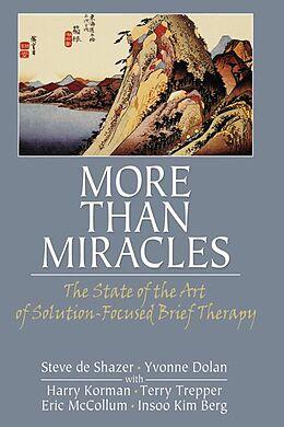 E-Book (epub) More Than Miracles von Steve De Shazer, Yvonne Dolan
