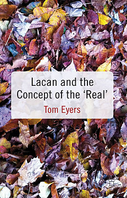 Fester Einband Lacan and the Concept of the 'Real' von Tom Eyers