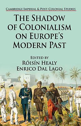 Fester Einband The Shadow of Colonialism on Europe's Modern Past von