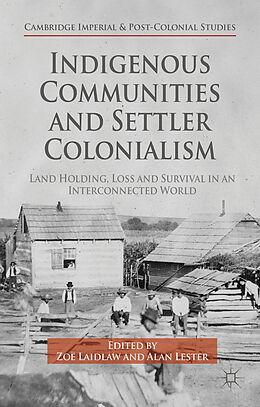 Fester Einband Indigenous Communities and Settler Colonialism von