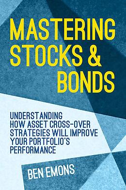 Fester Einband Mastering Stocks and Bonds von Ben Emons