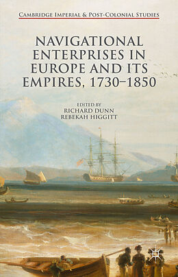 Fester Einband Navigational Enterprises in Europe and its Empires, 1730-1850 von
