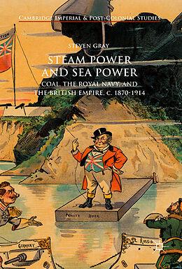 Fester Einband Steam Power and Sea Power von Steven Gray