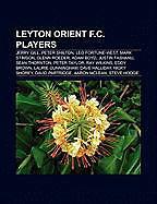 Kartonierter Einband Leyton Orient F.C. players von