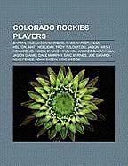 Kartonierter Einband Colorado Rockies players von