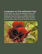 Kartonierter Einband Canadian actor Introduction von