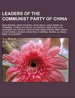 Kartonierter Einband Leaders of the Communist Party of China von