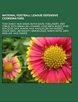 Kartonierter Einband National Football League defensive coordinators von