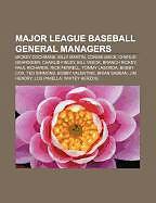 Kartonierter Einband Major League Baseball general managers von