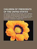 Kartonierter Einband Children of Presidents of the United States von