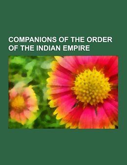 Kartonierter Einband Companions of the Order of the Indian Empire von