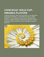 Kartonierter Einband CONCACAF Gold Cup-winning players von