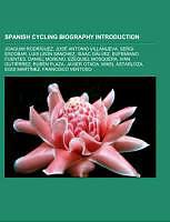 Kartonierter Einband Spanish cycling biography Introduction von