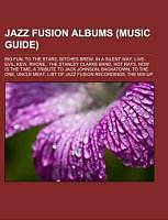 Kartonierter Einband Jazz fusion albums (Music Guide) von