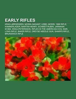 Kartonierter Einband Early rifles von