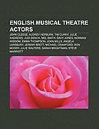 Kartonierter Einband English musical theatre actors von