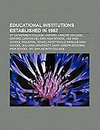 Kartonierter Einband Educational institutions established in 1962 von