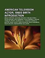 Kartonierter Einband American television actor, 1960s birth Introduction von
