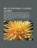 Kartonierter Einband Big 33 Football Classic alumni von