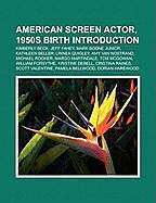 Kartonierter Einband American screen actor, 1950s birth Introduction von