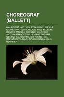 Kartonierter Einband Choreograf (Ballett) von