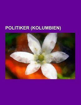 Kartonierter Einband Politiker (Kolumbien) von