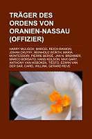 Kartonierter Einband Träger des Ordens von Oranien-Nassau (Offizier) von