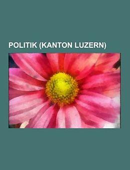 Kartonierter Einband Politik (Kanton Luzern) von