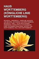 Kartonierter Einband Haus Württemberg (Königliche Linie Württemberg) von