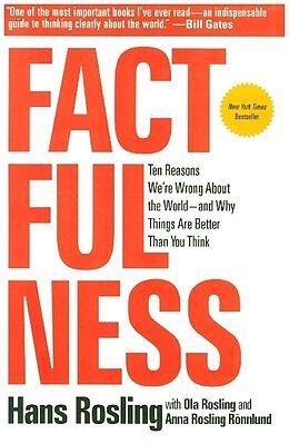 Kartonierter Einband Factfulness von Hans Rosling, Ola Rosling, Anna Rosling Rönnlund