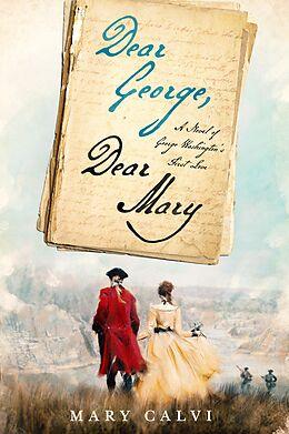 E-Book (epub) Dear George, Dear Mary von Mary Calvi
