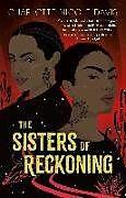 Fester Einband The Sisters of Reckoning von Charlotte Nicole Davis