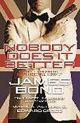 Kartonierter Einband Nobody Does it Better von Edward Gross, Mark A. Altman