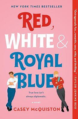 Kartonierter Einband Red, White & Royal Blue von Casey McQuiston