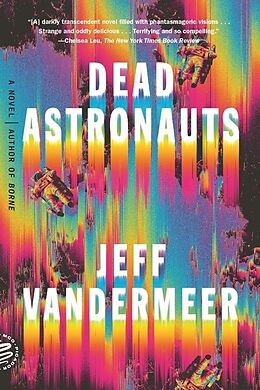 Kartonierter Einband Dead Astronauts von Jeff VanderMeer