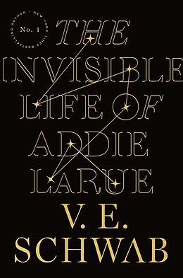 Kartonierter Einband The Invisible Life of Addie LaRue von V. E. Schwab