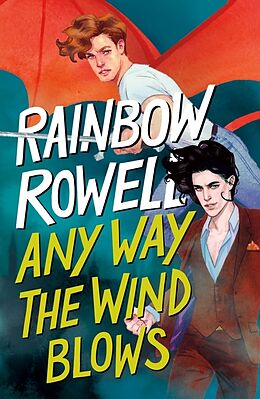 Couverture cartonnée Any Way the Wind Blows de Rainbow Rowell
