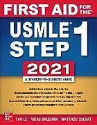 Kartonierter Einband First Aid for the USMLE Step 1 2021, Thirty first edition von Tao Le, Vikas Bhushan, Matthew Sochat