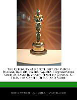 Kartonierter Einband The Celebrity 411: Spotlight on Mitch Pileggi, Including His Famous Blockbusters Such as Basic Instinct, Flash of Genius, X-Files, His Ca von Sam Night