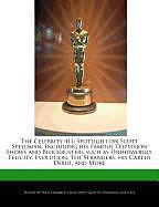 Kartonierter Einband The Celebrity 411: Spotlight on Scott Speedman, Including His Famous Television Shows and Blockbusters Such as Underworld, Felicity, Evol von Fran Sharmen
