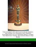 Kartonierter Einband The Celebrity 411: Spotlight on Jay Karnes, Including His Personal Life, Famous Blockbusters Such as Broken Angel, Leonie, the Next Best von Violette Verne