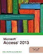 Kartonierter Einband New Perspectives on Microsoft®Access®2013, Comprehensive von Joseph Adamski, Kathy Finnegan, Kathy Finnegan