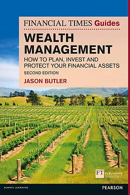 E-Book (pdf) The Financial Times Guide to Wealth Management PDF von Jason Butler