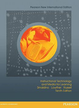 E-Book (pdf) Instructional Technology and Media for Learning: Pearson New International Edition PDF eBook von Sharon E. Smaldino, Deborah L. Lowther, James D. Russell