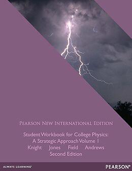 E-Book (pdf) Student Workbook for College Physics: Pearson New International Edition PDF eBook von Randall D Knight, Brian Jones, James H. Andrews