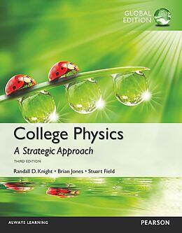 eBook (pdf) College Physics: A Strategic Approach PDF ebook, Global Edition de Randall D Knight, Brian Jones, Stuart Field