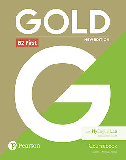 Broschiert Gold B2 First Coursebook and MyEnglishLab Pack von Jan; Thomas, Amanda Bell