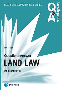 E-Book (pdf) Law Express Question and Answer: Land Law PDF eBook von John Duddington