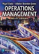 Kartonierter Einband Operations Management von Nigel Slack, Alistair Brandon-Jones